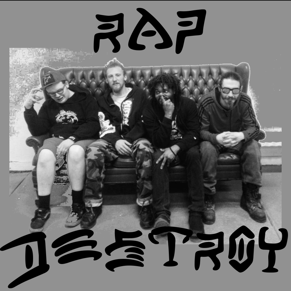 rap+destroy